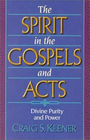Cover of: The Spirit in the Gospels and Acts: divine purity and power
