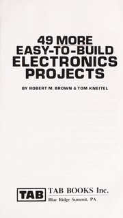 Cover of: 49 more easy-to-build electronics projects | Robert Michael Brown