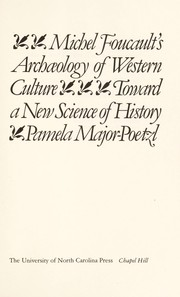 Michel Foucaults archaeology of western culture