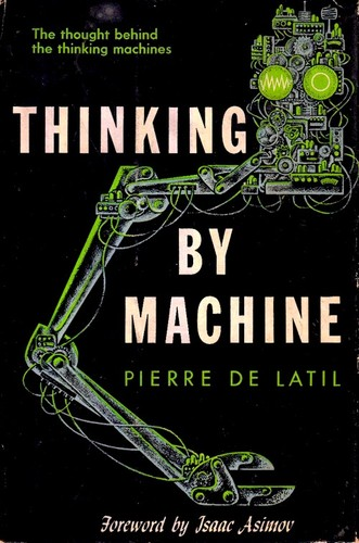 Thinking by machine; a study of cybernetics by