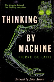 Cover of: Thinking by machine; a study of cybernetics |