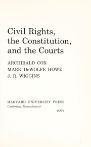 Cover of: Civil rights, the Constitution, and the courts