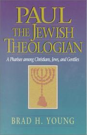 Cover of: Paul, the Jewish theologian