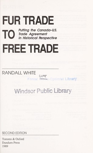 Fur Trade To Free Trade Putting The Canada Us Trade Agreement In