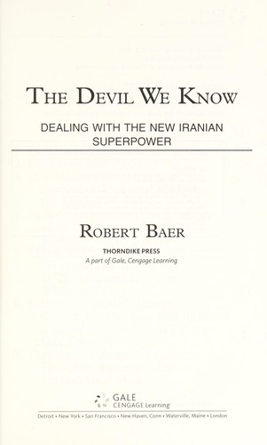 The devil we know by Robert Baer