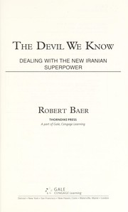 Cover of: The devil we know | Robert Baer