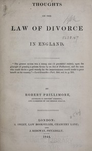 Cover of: Thoughts on the law of divorce in England | Robert Phillimore