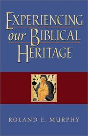Cover of: Experiencing Our Biblical Heritage