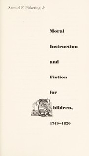 Cover of: Moral instruction and fiction for children, 1749-1820