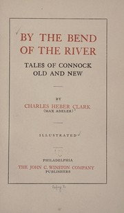 Cover of: By the bend of the river