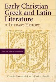 Cover of: Early Christian Greek And Latin Literature | Claudio Moreschini