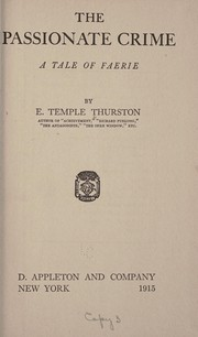 Cover of: The passionate crime | E. Temple Thurston
