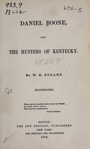 Cover of: Daniel Boone, and the hunters of Kentucky | W. H. Bogart