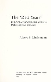 Cover of: The Red years: European socialism versus bolshevism, 1919-1921