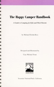 Cover of: The happy camper handbook: a guide to camping for kids and their parents