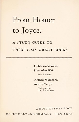 From Homer to Joyce; : a study guide to thirty-six great books by