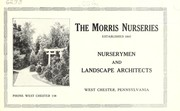 Cover of: The Morris Nurseries, nurserymen and landscape architects, West Chester, Pennsylvania | Morris Nursery Co
