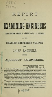 Report of examining engineer John Newton, George S. Greene and Q.A. Gillmore on the charges preferred against the chief engineer of the aqueduct commission