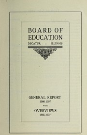 Cover of: General report, 1900-1907 | Decatur (Ill.). Board of Education