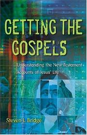 Cover of: Getting The Gospels | Steven L. Bridge