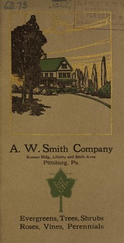 Cover of: Evergreens, trees, shrubs, roses, vines, perennials | A.W. Smith Company