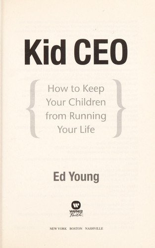 Kid CEO by Ed Young