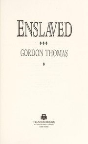 Enslaved by Gordon Thomas