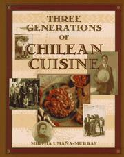 Cover of: Three generations of Chilean cuisine