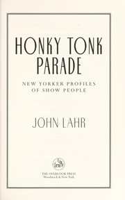 Cover of: Honky tonk parade | John Lahr