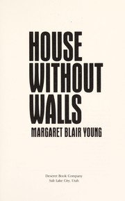 Cover of: House without walls