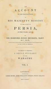 An account of the transactions of His Majesty's mission to the court of Persia by Jones, Harford Sir