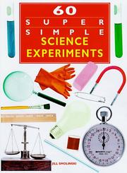 Cover of: 60 super simple science experiments | Q. L. Pearce