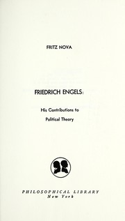 Cover of: Friedrich Engels; his contributions to political theory