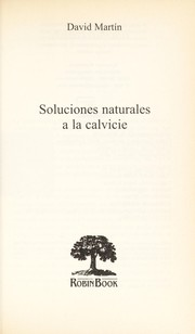 Cover of: Soluciones Naturales A la Calvicie | David Martin (undifferentiated)