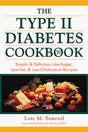 Cover of: The Type II Diabetes Cookbook | Lois M. Soneral