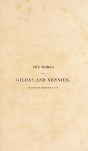 Cover of: The works of Gildas and nennius