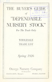 Cover of: The buyer's guide of dependable nursery stock for the trade only