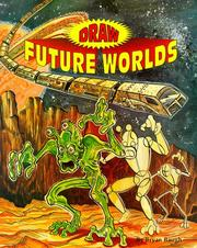 Cover of: Draw future worlds