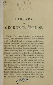 Cover of: Library of George W. Childs | George William Childs
