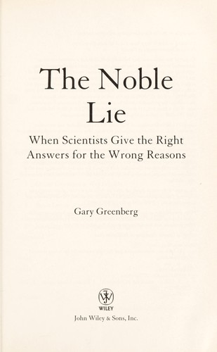 The noble lie by Greenberg, Gary