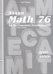 Cover of: Saxon Math 76 An Incremental Development, Test Forms by Hake Saxon