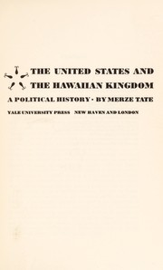 Cover of: The United States and the Hawaiian Kingdom | Tate, Merze