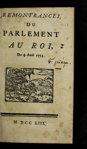 Cover of: Remontrances du Parlement au roi, du 9. avril 1753