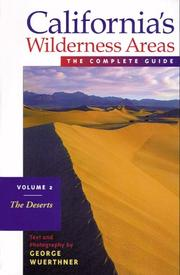 Cover of: Californias Wilderness Areas the Complete Guide | George Wuerthner