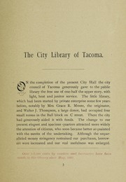 Cover of: The City Library , Tacoma, Sept. 1894 | William Curtis Taylor