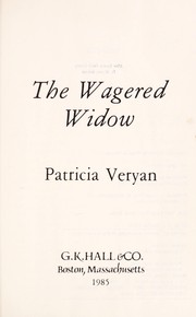 Cover of: The wagered widow | Patricia Veryan