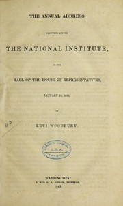 Cover of: The annual address delivered before the National Institute, in the hall of the House of Representatives