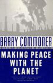 Cover of: Making peace with the planet | Barry Commoner
