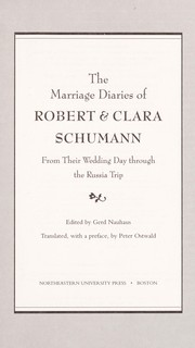 Cover of: The marriage diaries of Robert & Clara Schumann | Robert Schumann