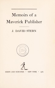 Cover of: Memoirs of a maverick publisher. | Julius David Stern